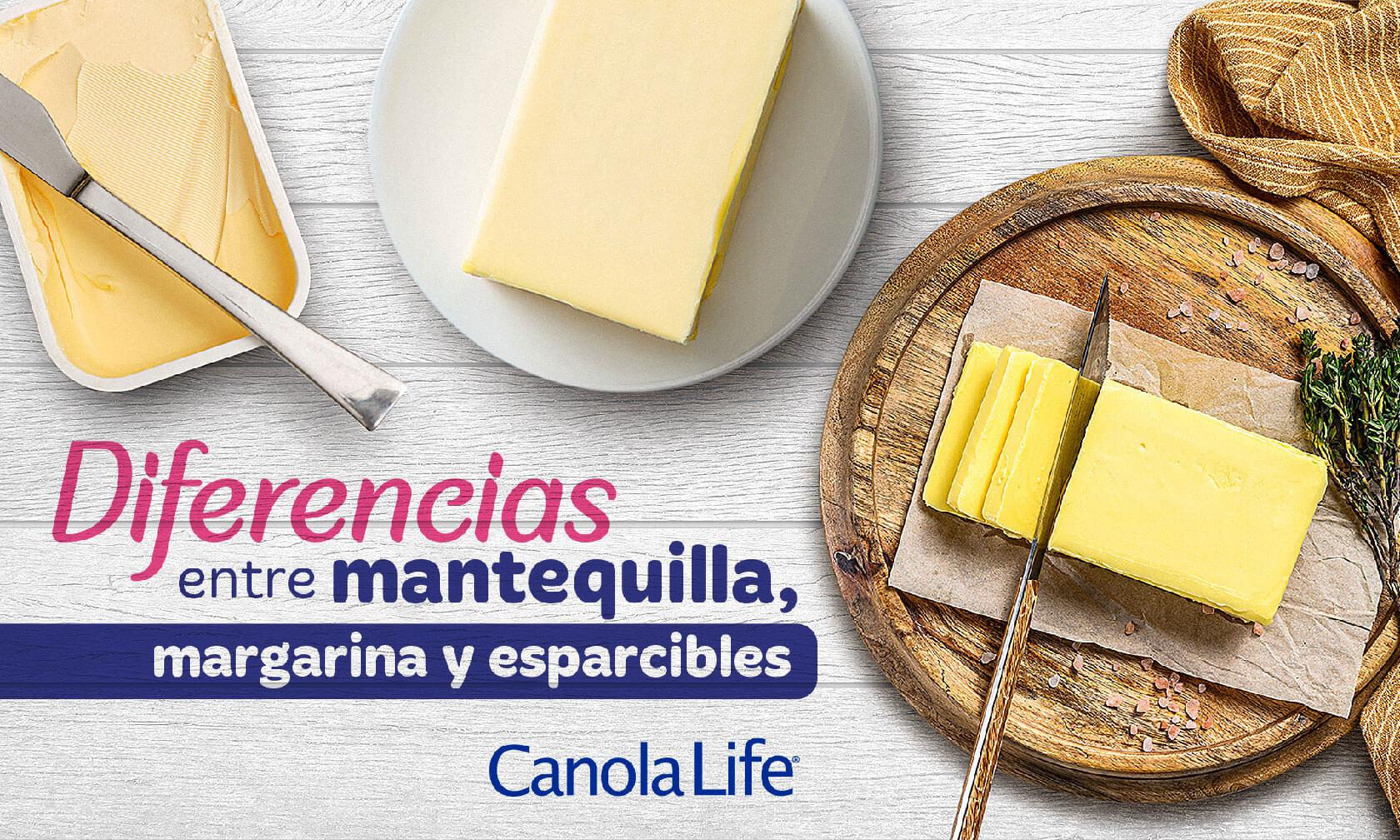 Diferencias entre mantequilla, margarina y esparcibles - Canola Life